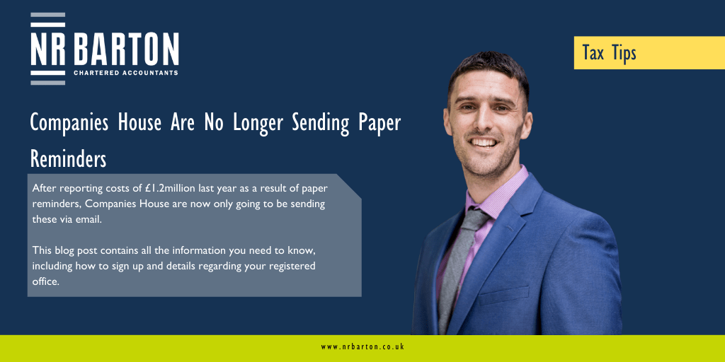 Companies House Are No Longer Sending Paper Reminders