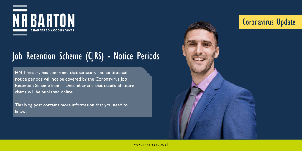 Job Retention Scheme (CJRS) – Notice Periods